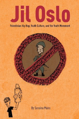 jil-oslo-palestinian-hip-hop-youth-culture-and-the-youth-movement-by-sunaina-maira-2013-11-06