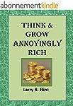 Think & Grow Annoyingly Rich (English...