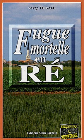 Fugue mortelle en Ré