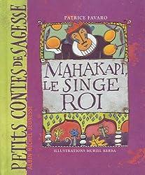 Mahakapi, le singe roi