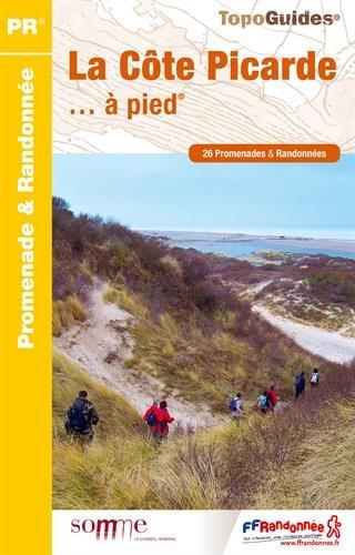 La Côte Picarde à pied : 26 promenades & randonnées