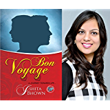 Bon Voyage: A journey towards life...
