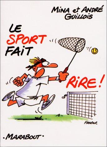 Le sport fait rire ! par Mina Guillois