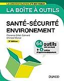 La boîte à outils en Santé-Sécurité-Environnement - 3e éd. - 64 outils et méthodes