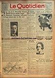 Telecharger Livres QUOTIDIEN LE No 213 du 12 01 1924 PARLANT AU NOM DE LA DEMOCRATIE FRANCAISE M EDOUARD HERRIOT EXPRIME L ESPOIR QUE LA DEMOCRATIE BRITANNIQUE RAFFERMIRA LA BONNE ENTENTE ENTRE LES DEUX PAYS PAR EDOUARD HERRIOT 43 HOMMES SONT ENSEVELIS DANS LE L 24 LE SOUS MARIN ANGLAIS REPOSE PAR 55 METRES DE FOND 300 PASSAGERS AURAIENT PERI DANS LA MER NOIRE AU COURS D UN NAUFRAGE NOUS AVIONS PREVENU LES DUPES DU MATIN MORT DU GENERAL GASSOUIN L HIVER A SES SOUFFRANCES MAIS A AUSSI SES PLAISIRS (PDF,EPUB,MOBI) gratuits en Francaise