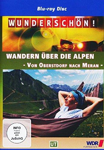 Wandern über die Alpen: Von Oberstdorf nach Meran [Blu-ray]