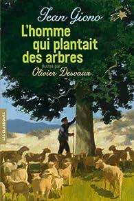 L'homme qui plantait des arbres par Jean Giono