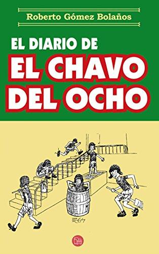 El diario del chavo del ocho por Roberto Gómez Bolaños