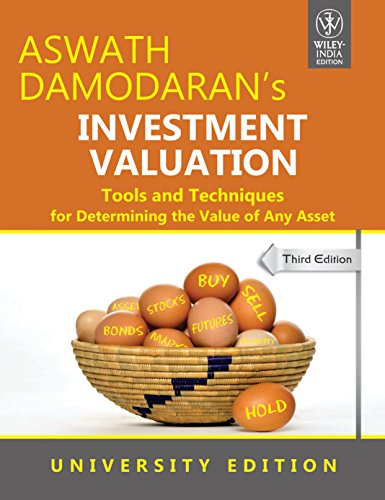 Investment Valuation: Tools And Techniques For Determining The Value Of Any Asset, Univ. Ed, 3Rd Ed by Aswath Damodaran (2012-07-31)