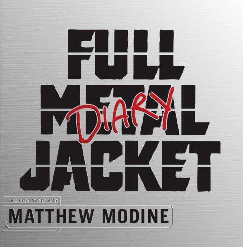 Full Metal Jacket Diary por Matthew Modine