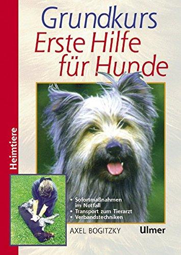 Grundkurs Erste Hilfe für den Hund (Heimtiere) (Grosse Heimtiere)