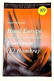 Hotel Europa/Everyman (El Hombre) (Serie Literatura Dramática)