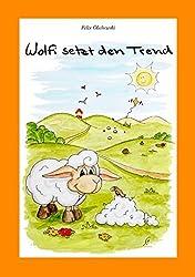 Wolfi setzt den Trend