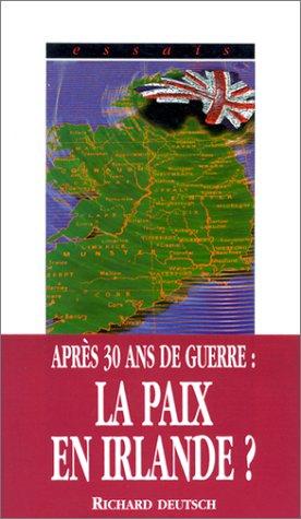 Le sentier de la paix : L'accord de paix anglo-irlandais de 1998