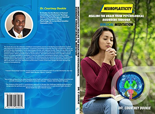 Neuroplasticity: Healing the brain from psychological disorders through biblical meditation