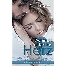 Zweimal mitten ins Herz: A Greenwater Hill Love Story