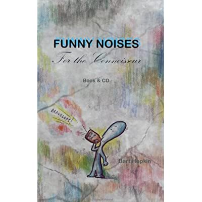 Funny Noises for the Connoisseur