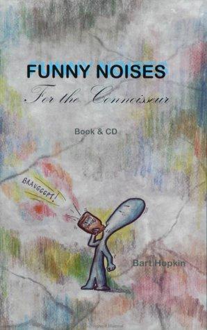 Funny Noises for the Connoisseur par Bart Hopkin