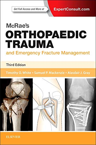 McRae's Orthopaedic Trauma and Emergency Fracture Management, 3e (Churchill Pocketbooks) por Timothy O White BMedSci  MBChB  FRCSEd (Tr & Orth)  MD