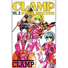 Clamp School Detectives, tome 3