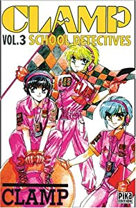 Clamp School Detectives Edition simple Tome 3