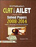 CLAT & AILET Chapter-Wise (Solved Papers 2008-2014) 4 Model Papers & 1 On-Line Mock Test
