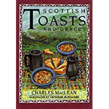 Scottish Toasts and Graces (The pleasures of drinking)