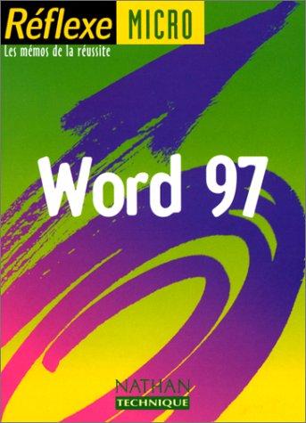 Word 97, mémo numéro 53 par Monique Langlet