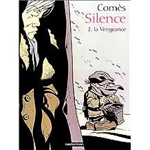 Silence, tome 2 : La Vengeance