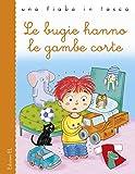 Scarica Libro Le bugie hanno le gambe corte (PDF,EPUB,MOBI) Online Italiano Gratis
