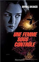 Une femme sous contrôle