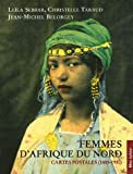 Femmes d'Afrique du Nord - Cartes postales (1885-1930)