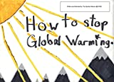 How we can stop Global Warming (English Edition)