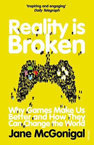 Reality Is Broken por Jane Mcgonigal