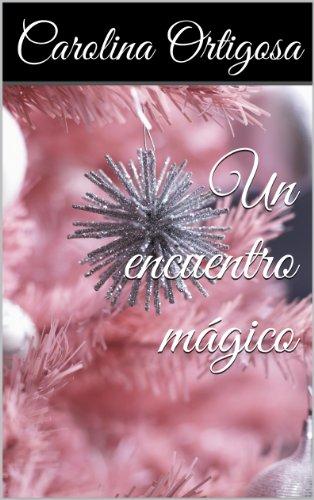 Un encuentro mágico por Carolina Ortigosa
