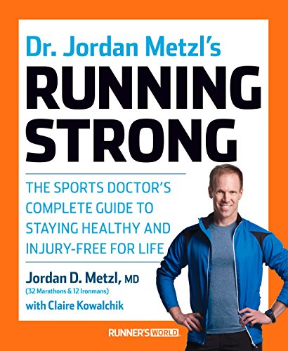 Dr. Jordan Metzl's Running Strong (Runners World) por Jordan Metzl