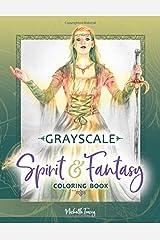 Spirit & Fantasy Coloring Book: Grayscale Edition Taschenbuch