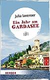 Ein Jahr am Gardasee (HERDER spektrum) - Julia Lorenzer