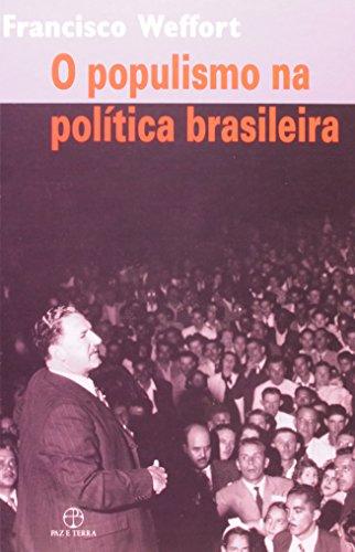 POPULISMO NA POLITICA BRASILEIRA, O - 5 ED.
