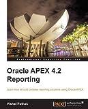 Oracle APEX 4.1 Reporting by Vishal Pathak (1-Oct-2012) Paperback