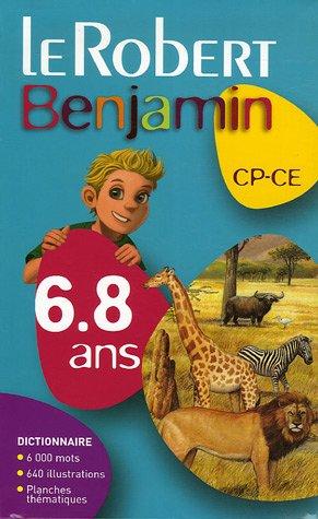Le Robert Benjamin CP-CE : 6-8 Ans