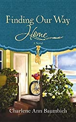 Finding Our Way Home (Thorndike Christian Fiction) by Charlene Ann Baumbich (2012-04-02)