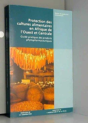 Protection des cultures alimentaires en Afrique de l'Ouest et centrale : Angola, Bénin, Cameroun, République centrafricaine, Congo, Côte d'Ivoire, Gabon, Ghana, Guinée, Guinée-Bissao, Guinée équatoriale, Liberia, Nigeria, Sao Tome-e-Principe, Sierra Leone, Togo, Zaïre