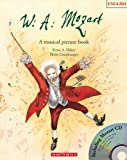 W. A. Mozart: A musical picture book