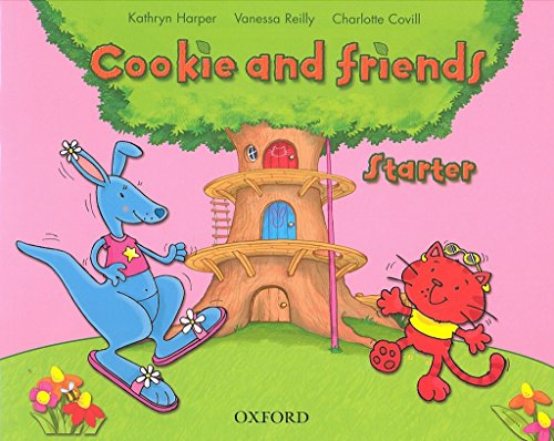 Cookie and friends. Starter. Per la Scuola elementare