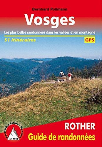 Vosges - Les 50 plus belles randonnées pédestres par Bernhard Pollmann