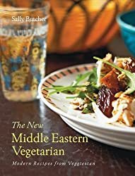 The New Middle Eastern Vegetarian: Modern Recipes from Veggiestan by Sally Butcher (2014-04-06)