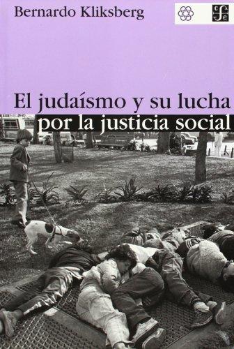 El judaísmo y su lucha por la justicia social. (2ª edición ampliada) (Seccion de Obras de Sociologia)