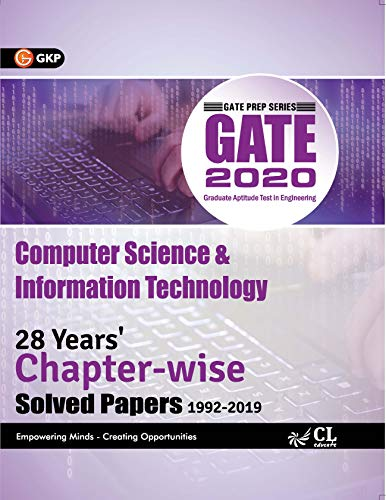 GATE 2020 : Computer Science & Information Technology - 28 Years' Chapter-Wise Solved papers (1992-2019)