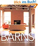 Barns: Living in Converted and Reinve...